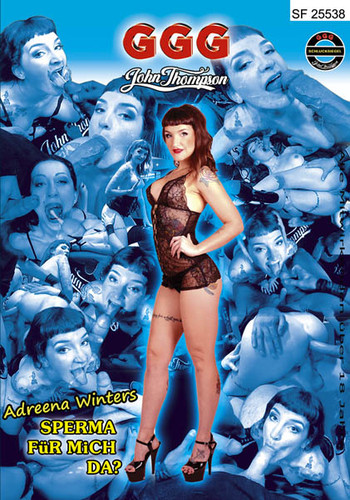 GGG – Adreena Winters – Sperma Fuer Mich Da