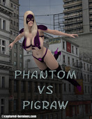 Captured heroines - phantom vs pigraw